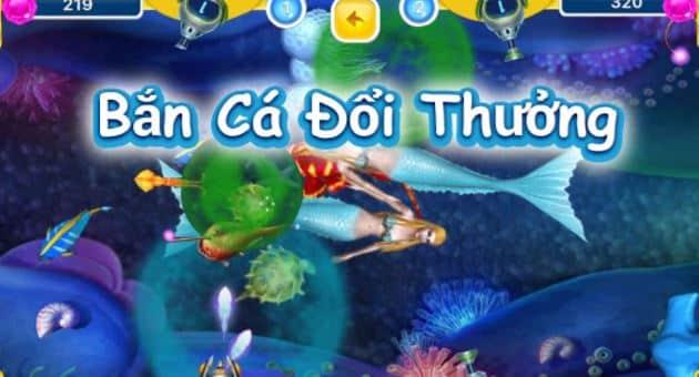 Tìm hiểu chi tiết về game bắn cá Online đổi thưởng uy tín hiện nay 100%